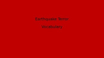 Earthquake Terror Vocab Powerpoint