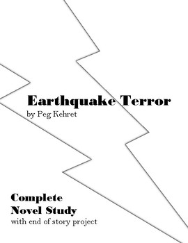 Earthquake Terror by Peg Kehret Complete Novel Study