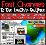 Science Fast Changes to Earth's Surface - Earthquake, Volc