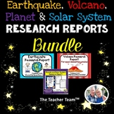 Earthquakes and Volcanoes | Planets and Solar System | Research Report Bundle