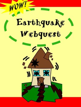 FREE!  Earthquake Webquest  - National Geographic