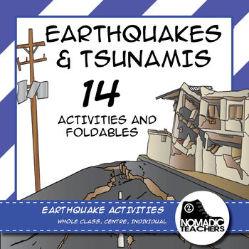 Earthquake and Tsunami Activities and Foldables - 14 contr
