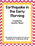 Earthquake in the Early Morning Comprehension Packet - Inferences/Visualization