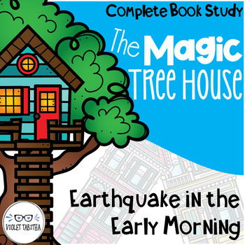 Earthquake in the Early Morning Magic Tree House Comprehension Unit
