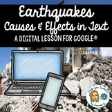 Earthquakes: A DigiDoc™ Digital Lesson on Causes & Effects in Text for Google®