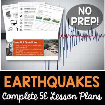 Earthquakes Complete 5E Lesson Plan