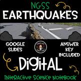 Earthquakes DIGITAL NGSS Science Interactive Notebook & Journal