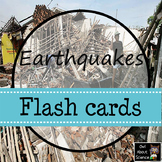 Earthquakes Flash Cards
