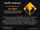 Earthquakes! NO PREP Close Reading K-2 w/ Text, Graphic Organizers and More!