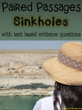 Sinkholes Paired Passages with Text Based Evidence Questions