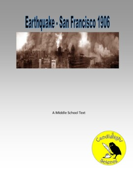 Earthquakes - San Francisco 1906 - Science Informational Text Reading Passage