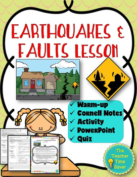Earthquakes and Faults Lesson (Notes, PowerPoint, Quiz and
