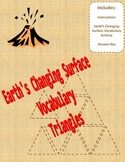 Earth's Changing Surface Vocabulary Triangles