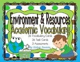 Earth's Environment and Resources Academic Vocabulary Task Cards and Assessments