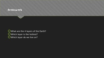Earth's Layers Introduction Day 2 Powerpoint