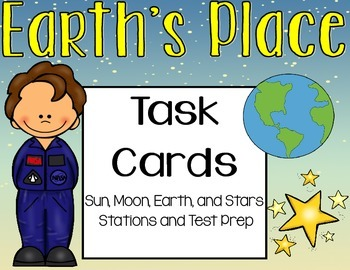 Earth's Place in the Universe Task Cards