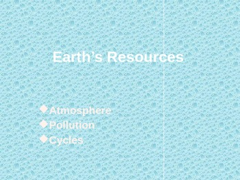 Earth's Resources Power Point