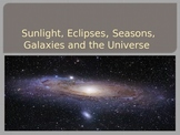 Earth's Rotation, Eclipses, Galaxies and the Universe PPT