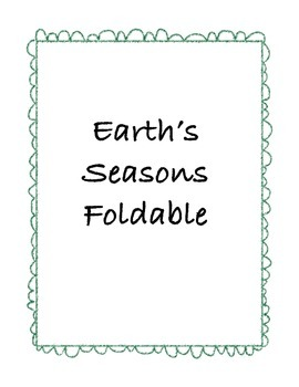 Earth's Seasons Foldable