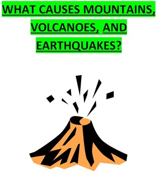 Earth's Tectonic Plates Causes of Mountains, Volcanoes, &