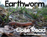 Earthworm Close Read