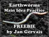 Earthworm Main Idea Practice Freebie