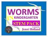 WORMS: A SCIENCE UNIT IN KINDERGARTEN