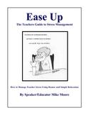 Ease Up: Managing Teacher Stress