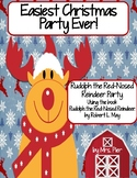 Easiest Christmas Party Ever! Rudolph the Red-Nosed Reindeer Party