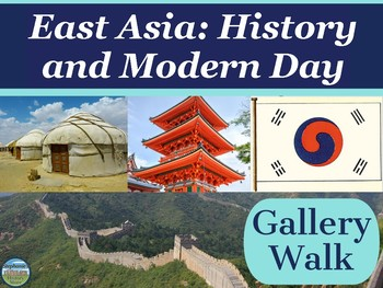East Asia History and Modern Day Gallery Walk