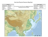 East Asia Physical Features Map Quiz