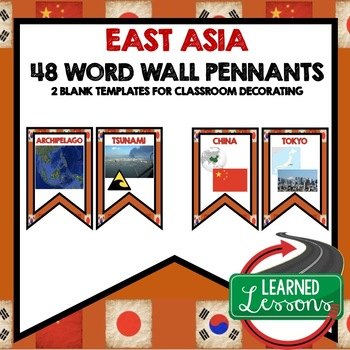 East Asia Word Wall Pennants (World Geography)
