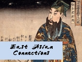 East Asian Connections: China, Japan, Vietnam, Korea