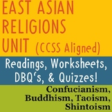East Asian Religions Unit: Confucianism, Buddhism, Taoism, and Shintoism