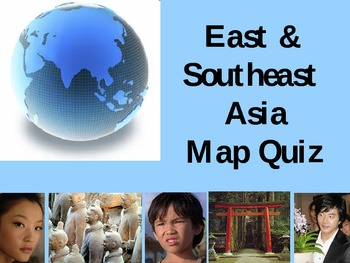 East & SE Asia Map Quiz (PowerPoint)