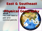 East and Southeast Asia Physical and Political Features Po
