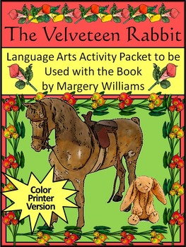 Easter-Christmas Language Arts: The Velveteen Rabbit Activity Packet - Color