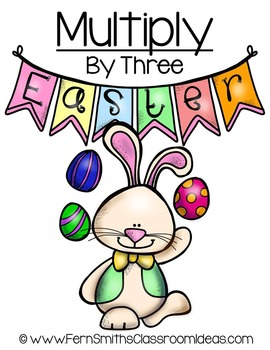 Easter Math A Quick and Easy to Prep Multiply By Three Center Game