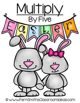 Easter Math A Quick and Easy to Prep Multiply By Five Center Game