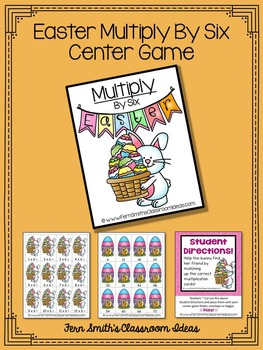 Easter Math A Quick and Easy to Prep Multiply By Six Center Game
