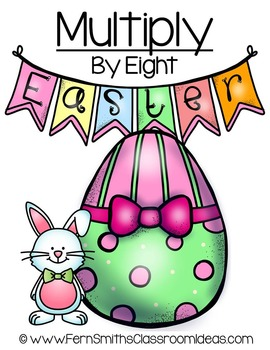 Easter Math A Quick and Easy to Prep Multiply By Eight Center Game
