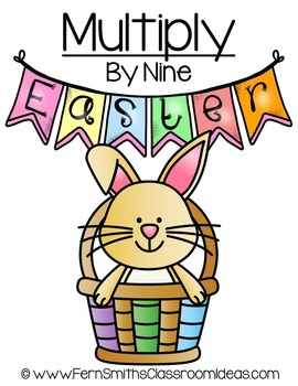 Easter Math A Quick and Easy to Prep Multiply By Nine Center Game