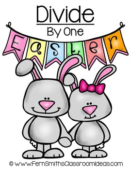 Easter Math A Quick and Easy to Prep Divide By One Center Game