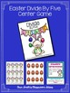 Easter Math A Quick and Easy to Prep Divide By Five Center Game