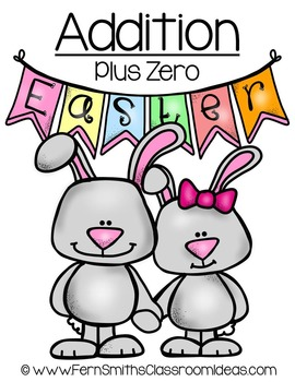 Easter Math A Quick and Easy to Prep Addition Plus Zero Ce