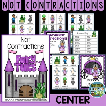 Not Contractions A Quick and Easy to Prep Fairy Tale Center Game