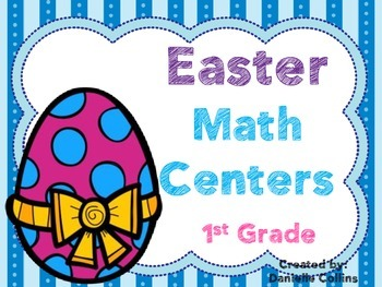 Easter 1st Grade Math Centers (16 Centers)
