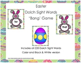 Easter 220 Dolch Sight Words 'Bang' Game