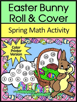Easter Math Activities: Easter Bunny Easter Roll & Cover Spring Math Activity