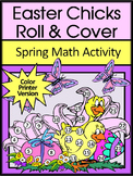Easter Math Activities: Easter Chicks Easter Roll & Cover Spring Math Activity